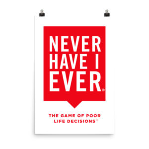 Never Have I Ever Wall Poster