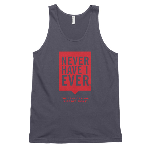 Never Have I Ever tank top t-shirt