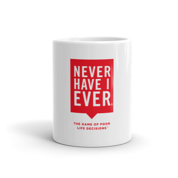 Never Have I Ever Coffee Mug